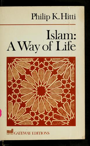 Islam, a way of life