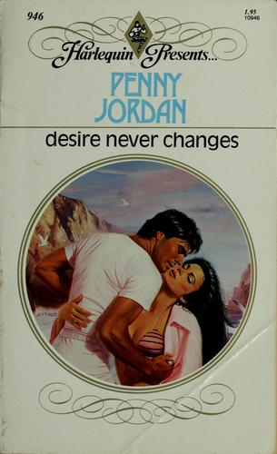 Desire never changes