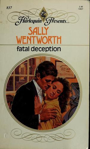 Fatal deception.