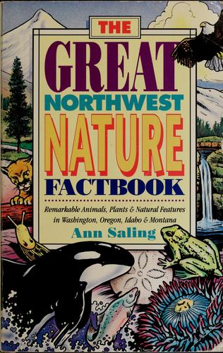 The great Northwest nature factbook