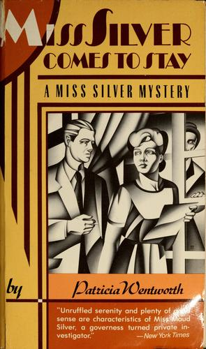 Miss Silver Comes to Stay