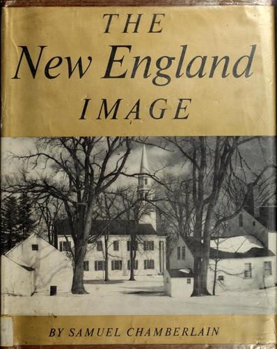 The New England image by Samuel Chamberlain