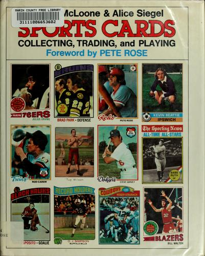 Sports Cards, Collecting, Trading, and Playing