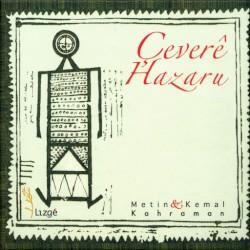Metin & Kemal Kahraman - Cemé Qalxéru