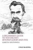 Cover of: A beginner's guide to Nietzsche's Beyond good and evil