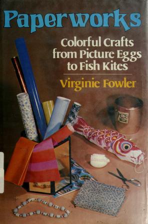 Cover of: Paperworks | Virginie Fowler