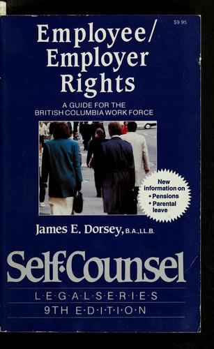 Employee/employer rights by James E. Dorsey