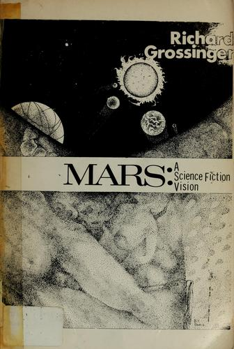 Mars: a science fiction vision by Richard Grossinger
