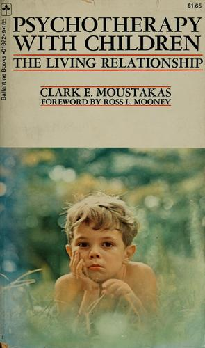 Psychotherapy with children by Clark E. Moustakas