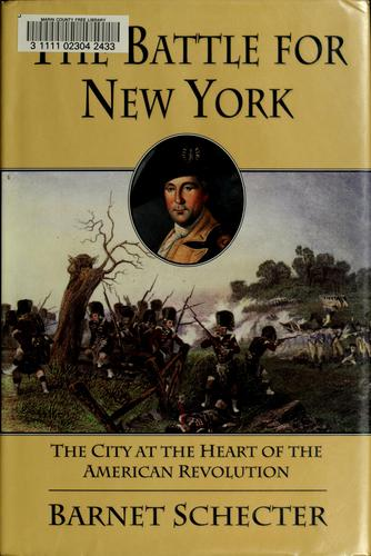 The battle for New York by Barnet Schecter