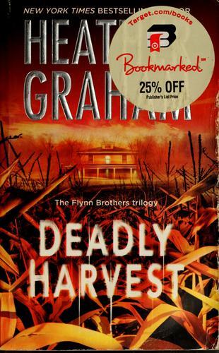 Deadly harvest