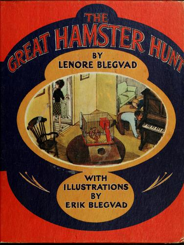 The great hamster hunt by Lenore Blegvad
