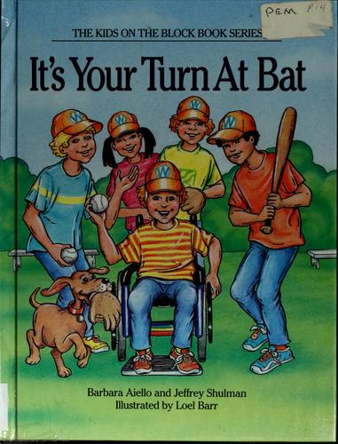 It's your turn at bat by Barbara Aiello