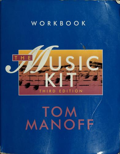 The music kit by Tom Manoff