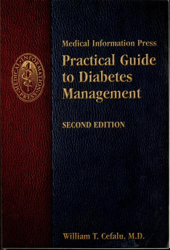 Practical guide to diabetes management by William T. Cefalu