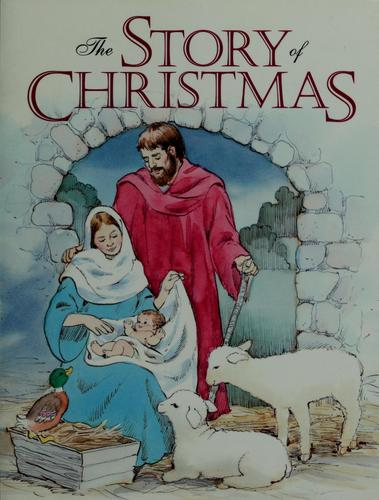 The story of Christmas by Norma Garris