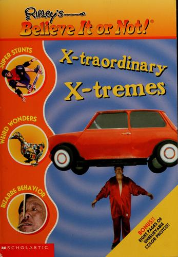X-traordinary, x-tremes by Mary Packard