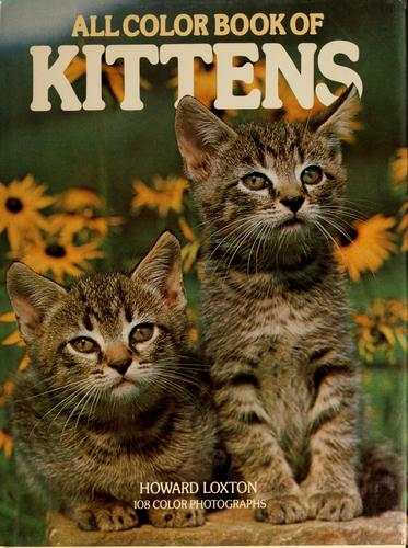 All color book of kittens by Howard Loxton
